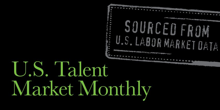 May 2018 US Talent Market Monthly