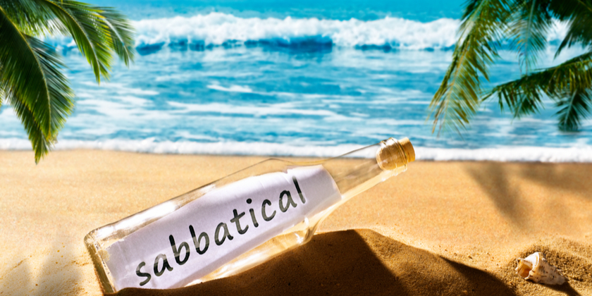 Sabbatical - take it or leave it?